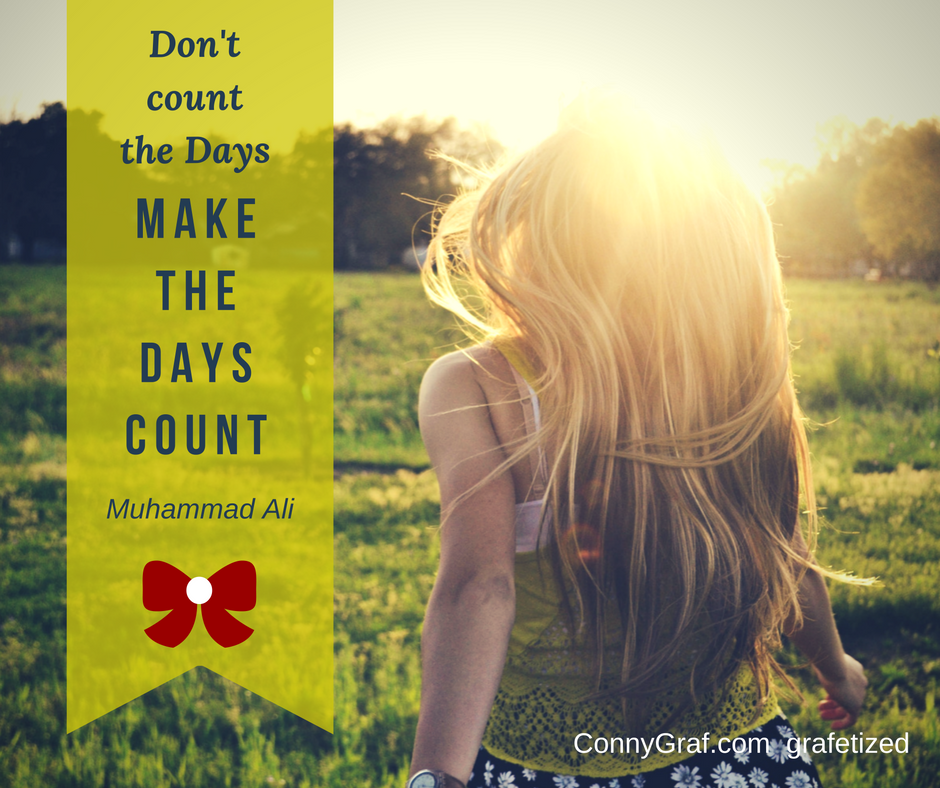 Inspirational Quotes Help You Get Unstuck And Make The Days Count