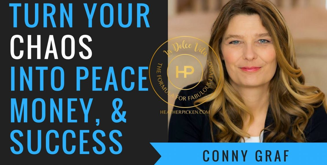 Conny Graf & Heather Picken talk about how important it is get organized in your business. Turn the chaos into peace, money, and success. https://connygraf.com #grafetized